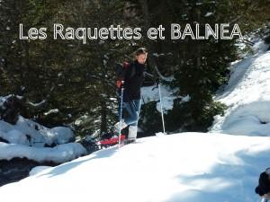 différentes formules raquettes : Raquettes et Balnéa pyrénées loudenvielle